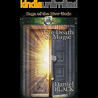 The Death of Magic (Saga of the New Gods Book 2)