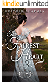 The Fairest Heart (Once Upon a Regency Book 1)