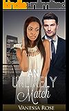 Romance: An Unlikely Match (BWWM Pregnancy Billionaire Book 1)