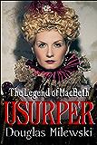 Usurper: The Legend of MacBeth