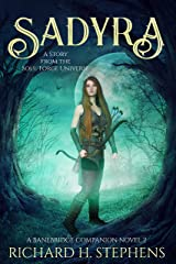 Sadyra: Epic Fantasy Series (A Banebridge Companion Novel Book 2) Kindle Edition