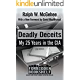 Deadly Deceits: My 25 Years in the CIA (Forbidden Bookshelf Book 11)