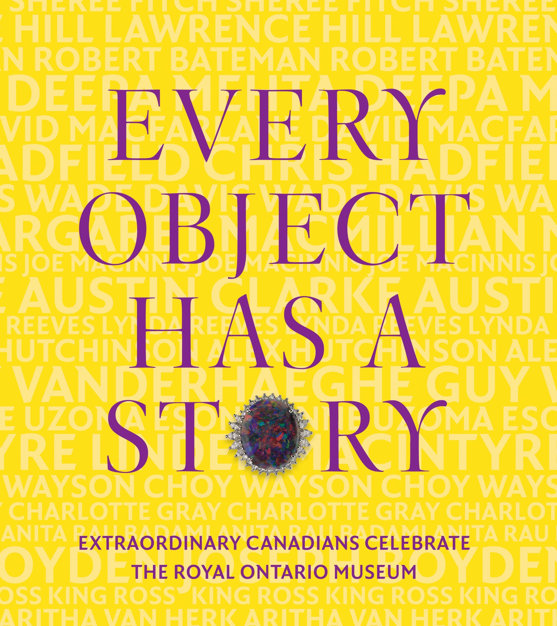 Every object has a story 21 writers 21 objects and 100 years at every object has a story 21 writers 21 objects and 100 years at the rom royal ontario museum 9781770894860 amazon books fandeluxe Image collections