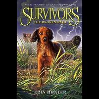 Survivors #4: The Broken Path (English Edition)