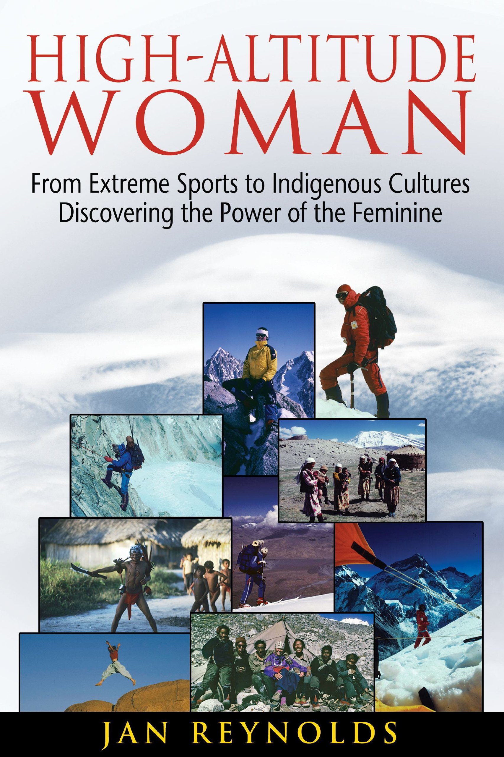 High Altitude Woman Indigenous Cultures Discovering Feminine product image