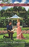 A Texas-Made Match (Love Inspired Historical)