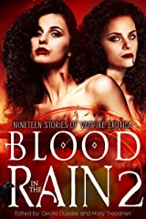 Blood in the Rain 2: Nineteen Stories of Vampire Erotica Kindle Edition