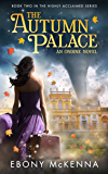 The Autumn Palace (Ondine Book #2)