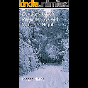 Edna's Kitchen Presents: A Cold Winter's Night