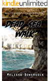 Dead Sea Walk (A Lacey Fitzpatrick and Sam Firecloud Mystery Book 25)