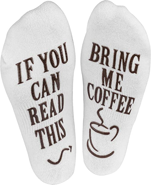 """If You Can Read This, Bring Me Coffee"" Novelty Socks"