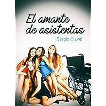 El amante de asistentas (Spanish Edition) Jan 12, 2017