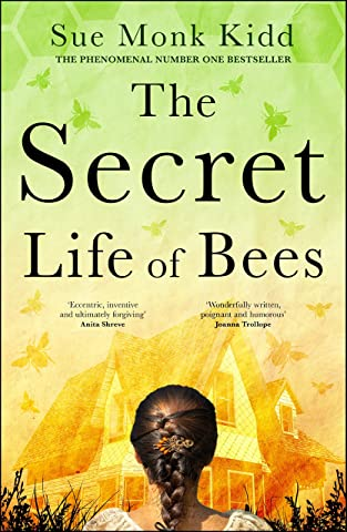 The Secret Life of Bees: A timeless novel of friendship and ...