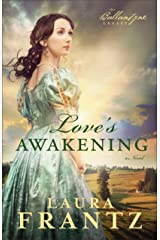 Love's Awakening (The Ballantyne Legacy Book #2): A Novel Kindle Edition
