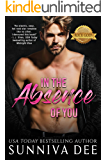 In The Absence of You (The Rock Gods Collection Book 2)