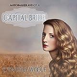 Capital Bride: Matchmaker & Co. Book 1
