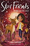 Moonlight Mischief (Star Friends Book 7)