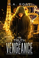 The Truth of Vengeance: Vampire Formula Series Book 2 Kindle Edition