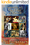 Inspired by Art: The Edge of Revolt (The David Chronicles Book 8)