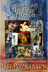 Inspired by Art: The Edge of Revolt (The David Chronicles Book 8) Kindle Edition