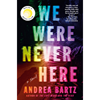 We Were Never Here: A Novel (English Edition)