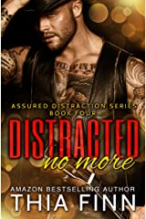 Distracted No More (Assured Distraction Book 4) Kindle Edition