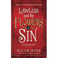 Lawless and the Flowers of Sin