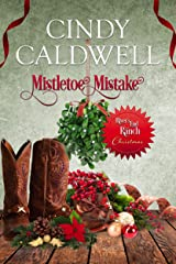 Mistletoe Mistake (River's End Ranch Book 35) Kindle Edition