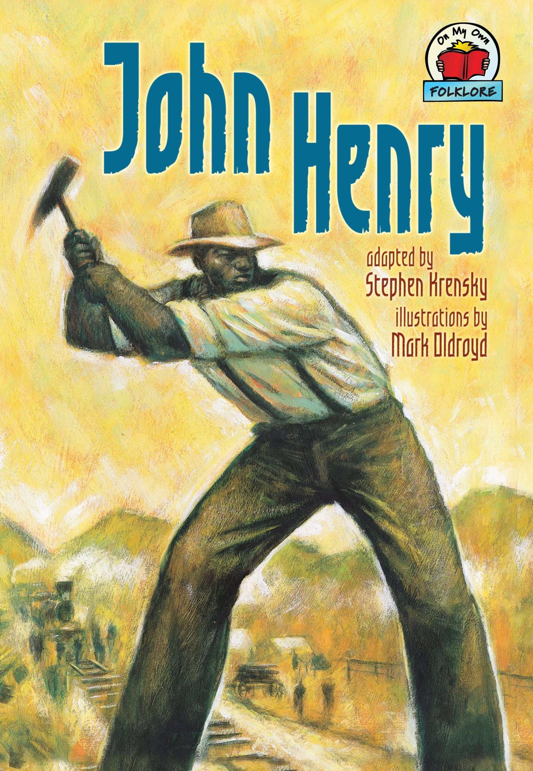 Download John Henry (On My Own Folklore) ebook