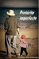Pretérito imperfecto (Spanish Edition) Kindle Edition