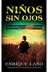NIÑOS SIN OJOS: Un aterrador caso policial para el agente del FBI  (Ethan Bush nº 4) (Spanish Edition) Kindle Edition