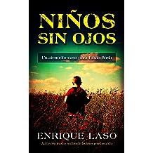 NIÑOS SIN OJOS: Un aterrador caso policial para el agente del FBI (Ethan Bush nº 4) (Spanish Edition) Jul 21, 2016