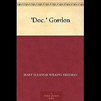 'Doc.' Gordon (免费公版书) (English Edition)
