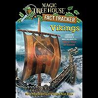 Vikings: A Nonfiction Companion to Magic Tree House #15: Viking Ships at Sunrise (Magic Tree House (R) Fact Tracker Book 33)