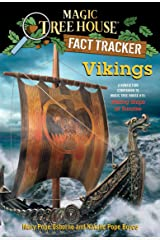 Vikings: A Nonfiction Companion to Magic Tree House #15: Viking Ships at Sunrise (Magic Tree House: Fact Trekker Book 33) Kindle Edition