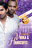 Vodka & Handcuffs (Mary's Boys Book 2)