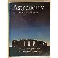 Astronomy: Before the Telescope