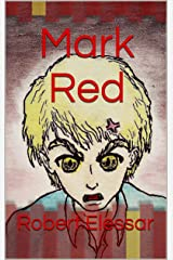 Mark Red Kindle Edition