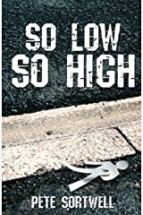 So Low So High Kindle Edition
