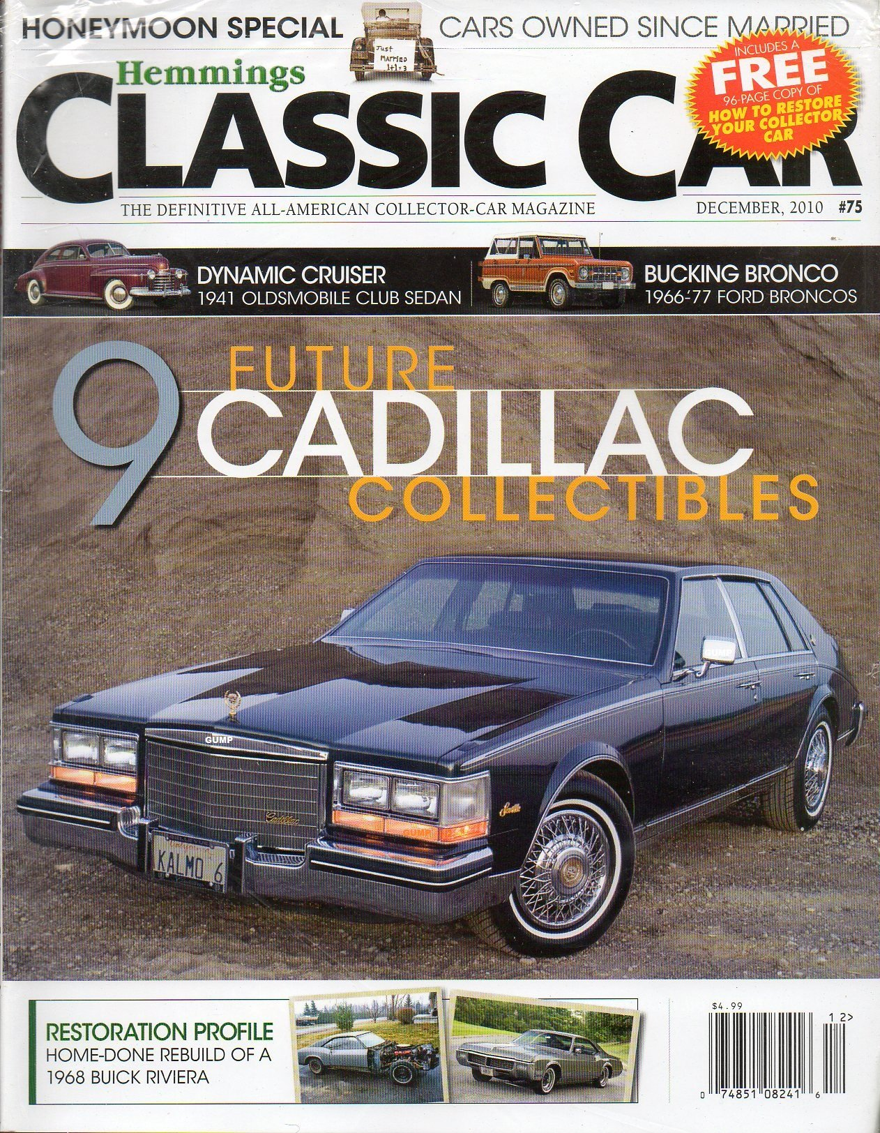 Hemmings Classic Car December 2010 Magazine Bonus 96 Page Collector 1941 Oldsmobile Club Coupe Restoration Guide 9 Future Cadillac Collectibles Unk Richard Lentinello