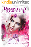 Deceptively Beautiful: A Daath Wedding (The Daath Chronicles Book 4)