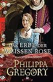 Das Erbe der weißen Rose (Die Rosenkriege, Band 5)