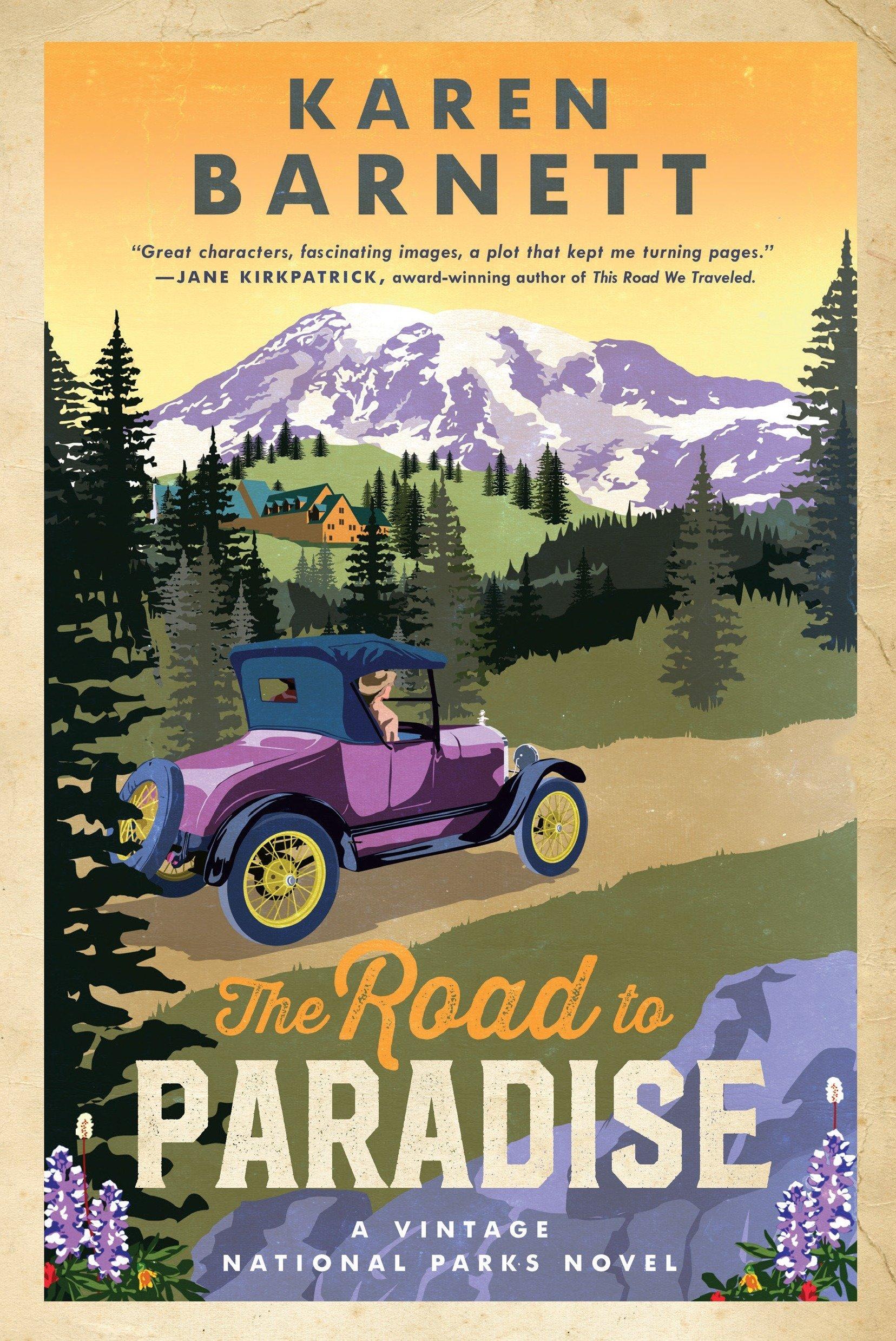 The Road to Paradise: A Vintage National Parks Novel pdf epub