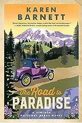 The Road to Paradise: A Vintage National Parks Novel Paperback