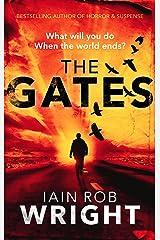 The Gates: An Apocalyptic Thriller Novel (Hell on Earth Book 1) Kindle Edition
