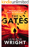 The Gates: An Apocalyptic Horror Novel (Hell on Earth Book 1) (English Edition)