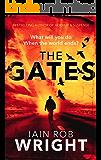 The Gates: An Apocalyptic Horror Novel (Hell on Earth Book 1) (English Edition)