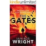 The Gates: An Apocalyptic Thriller Novel (Hell on Earth Book 1)