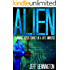 ALIEN: Examining UFOs, Angels, Jesus, and Aliens in the Bible