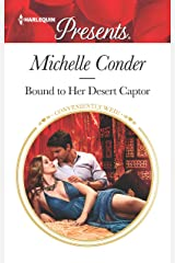 Bound to Her Desert Captor (Conveniently Wed! Book 3639) Kindle Edition